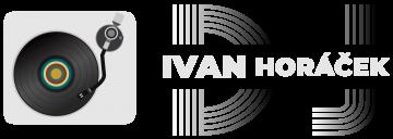 DJ Ivan Horáček produkce | hudby pro párty | oslavy | narozeniny